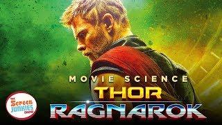 Movie Science: Thor Ragnarok