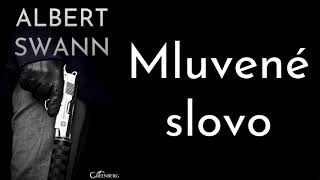Mluvené slovo: Albert Swann (krimi, thriller, akční)