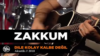 ZAKKUM // Dile Kolay Kalbe Değil (Powertürk Akustik)