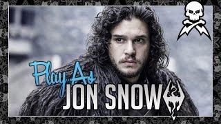 """Skyrim: """"Play as Jon Snow"""" (Game of Thrones)"""