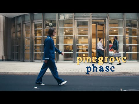 "Pinegrove - ""Phase"""