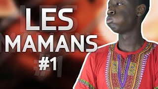 LES MAMANS #1 | Tonton Galsen