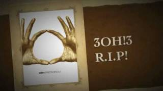 3OH!3 R.I.P