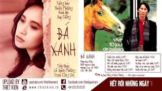 ALBUM ĐÁ XANH - THIÊN PHƯỢNG (ca khúc Lê Uyên Phương & Trịnh Công Sơn)