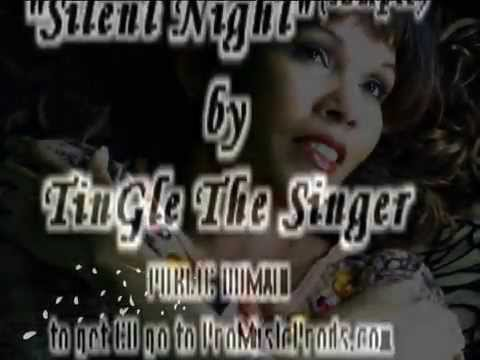 "TinGle's rendition of ""Silent Night"" We pray you enjoy!"