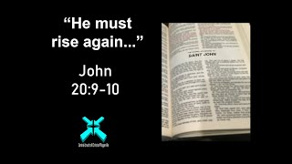 He Must Rise Again… – Lord's Day Sermons – Dec 22 2019 – John 20:9-10