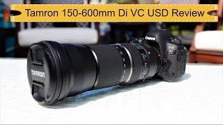 Tamron 150-600mm f5 6 3 Di VC USD Review