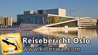 preview picture of video 'Reisereportage Oslo, Norwegen - kwtrip 25 Urlaubsvideo Dokumentation über Urlaub & Reise [CC BY-SA]'