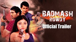 Badmash Rowdy Official Teaser | Full Hindi Action Movie | Praveen Bhansali, Chandar, Mansi Patel