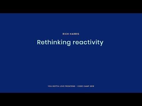 Rich Harris - Rethinking reactivity