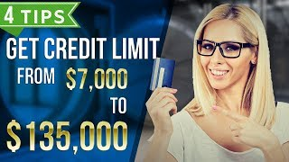 How to get HIGH credit limit – 4 tips to go from $7K ➡️ $135K