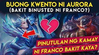 Kwento ni Aurora, Bakit Binusted ni Franco   Mobile Legends Story