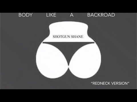 Body Like A Back Road (Remix) - Shotgun Shane