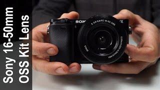 Sony 16-50mm F3.5 - F5.6 OSS kit Lens In-Depth Reveiw E PZ 16-50