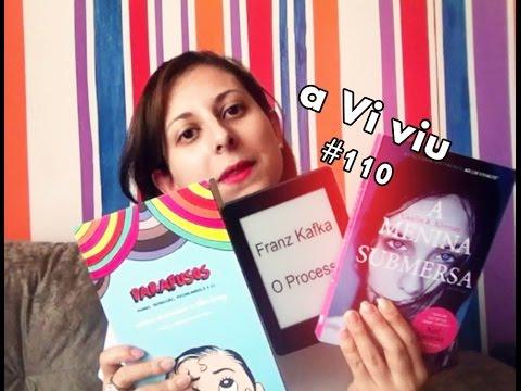aViviu #110 - A Menina Submersa + O Processo + Parafusos