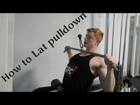 How to: Wide Grip Lat Pulldown