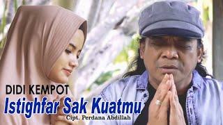 Download lagu Didi Kempot Istighfar Sak Kuatmu Mp3