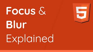 What is Focus & Blur in HTML, CSS & JavaScript? - Beginner's Web Dev Tutorial