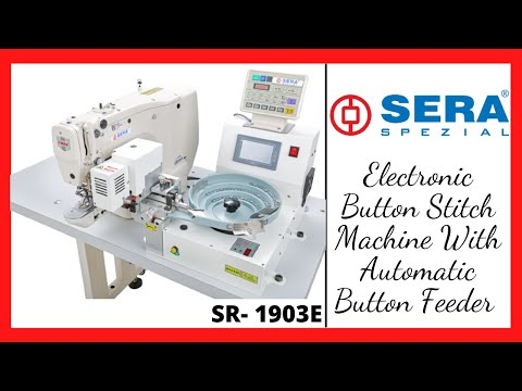 Sera - 1903 E - Automatic Button Feeder Machine