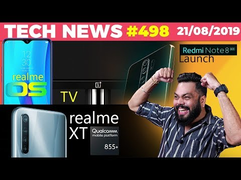 Realme XT on SD855+?,Realme OS on All Phones, OnePlus TV India Date, Redmi Note 8 Pro Launch-TTN#498