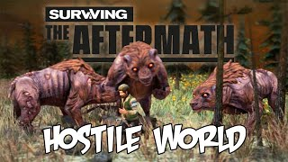Bandits and Bears! - Surviving the Aftermath - Hostile World Update