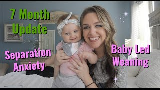 7 MONTH UPDATE | INFANT SEPARATION ANXIETY | MENTAL HEALTH MOM