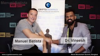 world-blockchain-summit-bangkok-interview-with-manuel-batista-by-cryptoknowmics