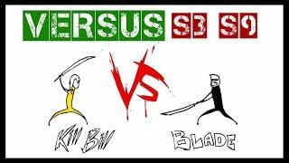 VERSUS - Kill Bill vs blade