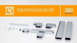 Montage Bürstenleisten-Kanalsystem OKB – OBO Bettermann