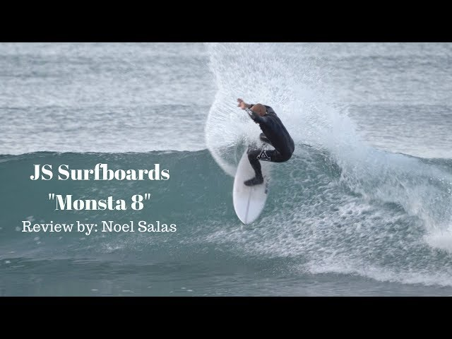 "JS ""Monsta 8"" Surfboard Review by Noel Salas Ep. 74"