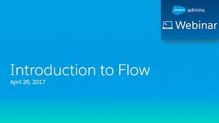 Introduction to Flow in Salesforce