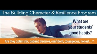 Introduction to the Building Character & Resilience Program