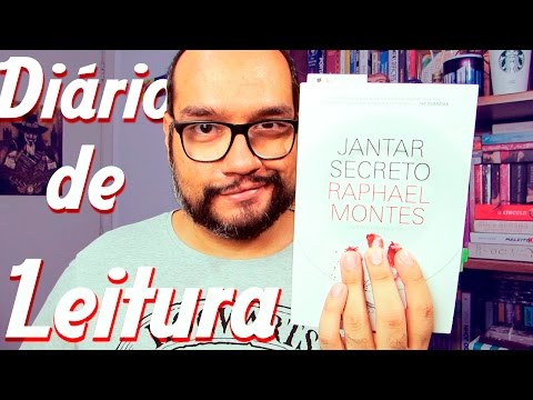 Jantar Secreto de Raphael Montes I Diário de Leitura #1