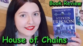 House of Chains (review) by Steven Erikson
