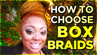 How To Choose The Right Size Box Braids