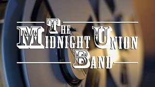 Midnight Union Band - Waiting For The Fall