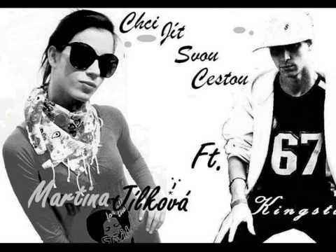 Kingston - Martina Jílková ft. Kingston - Chci jít svou cestou