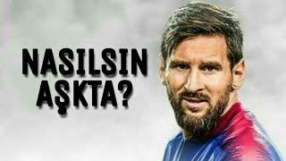 Lionel Messi   Nasılsın Aşkta? (Aleyna Tilki)   2019