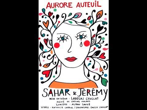 Sahar et Jeremy, de et avec Aurore Auteuil ARTSliveProduction