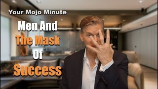 Men And The Mask Of Success