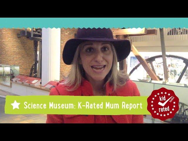 Science Museum: Mum Report