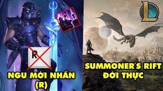 Update LMHT: Chơi Shen 'Ngu' mới chăm chăm R cho đồng đội - Summoner's Rift phiên bản đời thực