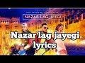 Nazar lag jayegi song lyrics | Millind Gaba , Kamal raja | shabby | T-Series