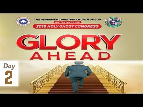 RCCG 2018 HOLY GHOST CONGRESS_ #Day2
