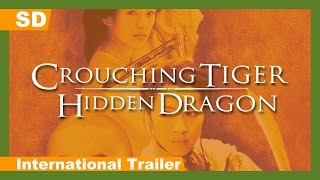 Trailer of Crouching Tiger, Hidden Dragon (2000)
