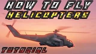 How To Properly Fly Helicopters In Gta 5 Online - Destroy Everyone In Freemode