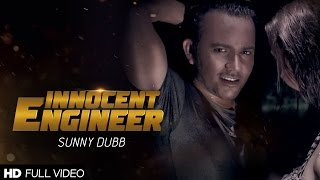 Innocent Engineer  Sunny Dubb Ft Amc  Full Video  D6 Music