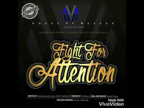 """download VIDEO: House of Musaak – """"Fight for Attention"""" f. Lady Nyice, Ashaka, Oral P & Adeekay"""