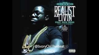 Ace Hood - Realist Livin Remix (Prod. IvoryOnTheBeat)