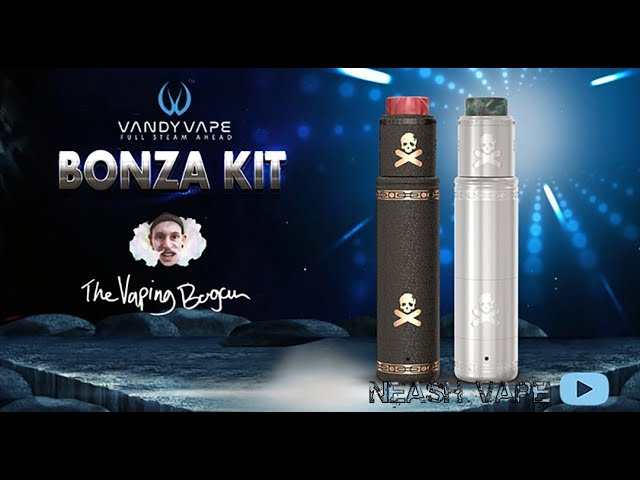 Bonza 1.5 Mech Kit by Vaping Bogan and Vandy Vape - Ouch!